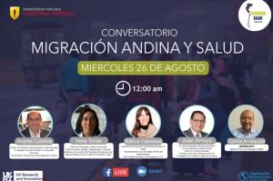 Participación investigadora PROESSA en conversatorio sobre Migración andina y salud e inicio de proyecto de investigación