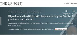 Publicación comentario en Board Lancet sobre salud de migrantes internacionales durante pandemia por COVID-19 en Latinoamérica