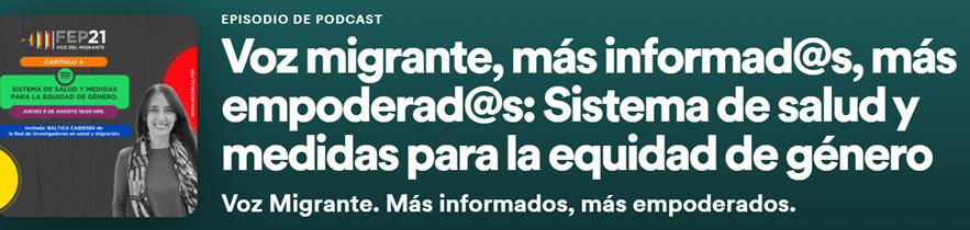 """Participación de directora PROESSA en Podcast """"Voz del migrante"""""""
